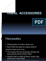 Tribal Accessories