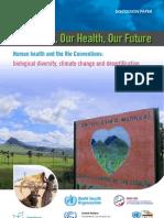 Health Rioconventions