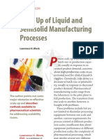 Scale Up of Liquid and Semi Solid Mixture