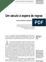 Um século a espera de regras - Heloísa R Fernandes