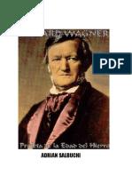 Wagner Profeta de La Edad Del Hierro