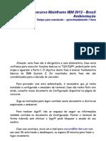 Concurso Mainframe 2012-Ambientacao