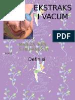 Ekstraksi Forceps Dan Vacum-mariza