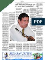 """""""Iquique tiene todo para progresar; sólo se necesita orden y responsabilidad"""""""