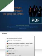 Presentación en el  XI Congreso Latinoamericano de Educación Bilingüe para Sordos, Agosto 2012