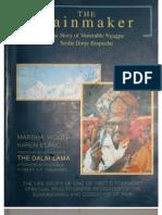 Marsha Woolf, Karen Blanc the Rainmaker the Story of Venerable Ngagpa Yeshe Dorje Rinpoche 1994