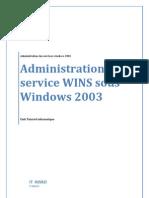 Administration de Service WINS Sous Windows 2003