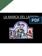 LAS MARCAS DEL LADRON