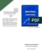 ENFOQUES DE PLANEACIÓN Un sistema de metodologías