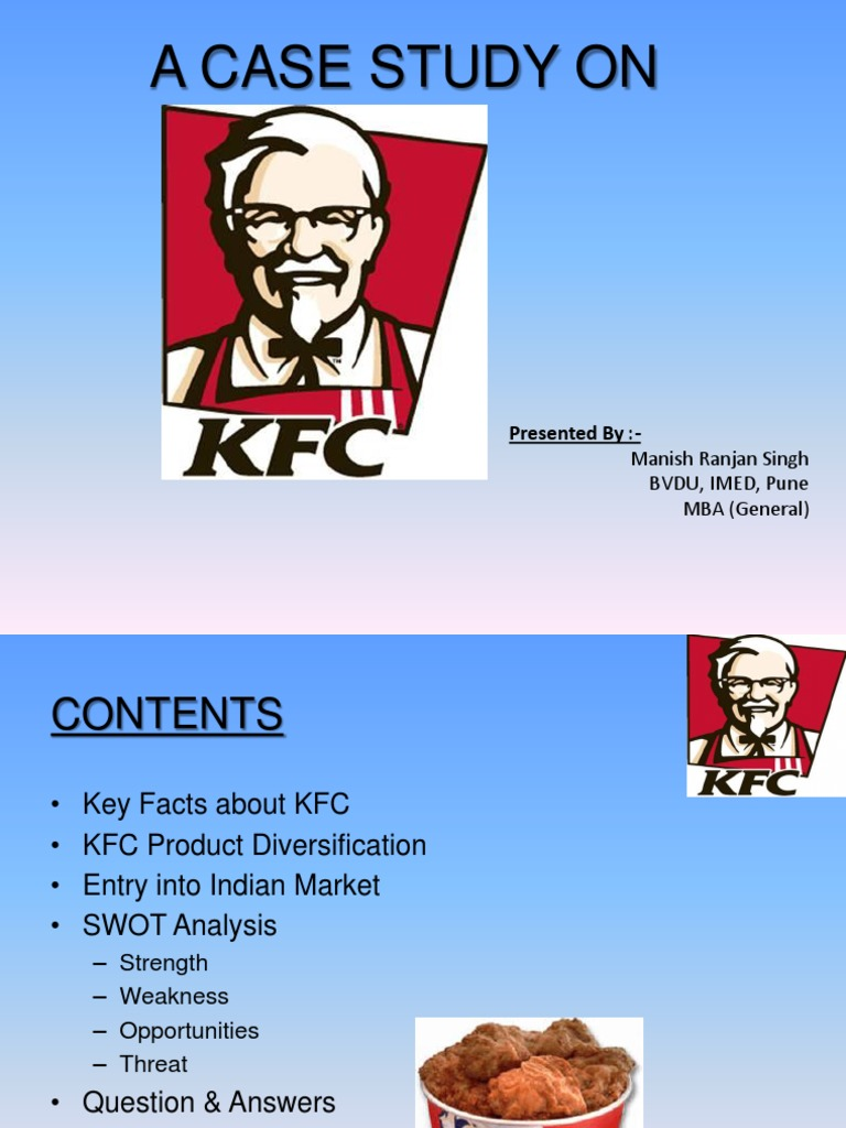 kfc research Business essays: kfc marketing plan kfc marketing plan this business plan kfc marketing plan and other 63,000+ term papers, college essay examples and free essays are available now on reviewessayscom autor: reviewessays • march 17, 2011 • business plan • 691 words (3 pages) • 1,412 views.