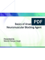 Basics of Anaesthesia &  NMB