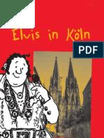 Elvis in Koeln