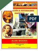 Libro No. 340. Introducción al Materialismo Dialéctico. Woods, Alan. Colección Emancipación Obrera. Septiembre 15 de 2012