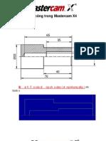 Lập trình gia công tiện ( Lathe70) với MasterCam X4 tiếng việt