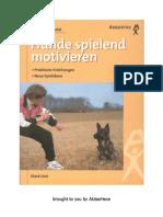 Ekard Lind - Heimtier Special - Hunde Spielend Motivieren