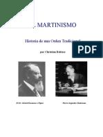 Martinismo, Historia de Una Orden Tradicional - Christian Rebisse