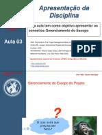 PGP_Aula 03 - Gerenciamento de Escopo