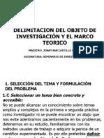 4. Delimitacion Del Objeto de Investigacion y Marco Teorico