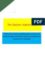 The Teacher I Admire Most