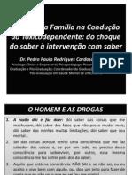 O papel da Fam+¡lia na Condu+º+úo do Toxicodependente