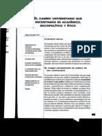 El Cambio Universitario Que Necesitamos Es Academico Sociopolitico y Etico MGA