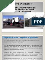 DS 298- Transporte de Mat Pel Por Calles y Caminos
