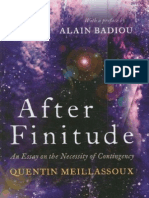 Meillassoux, Quentin - After Finitude. an Essay of the Necessity of Contingency