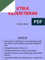 ETIKA [ Dr. Cholis]