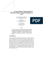 Handling Uncertainties in Optimal Design of Suspension Bridges With Special Emphasis on Load