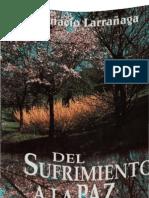 Larrañaga Ignacio - Del Sufrimiento A La Paz
