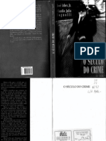 O Século do Crime - José Arbex jr_E_Claudio Julio Tognolli