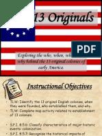 The 13 Originals 8th History