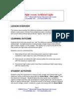 Sunlight Versus Artificial Light