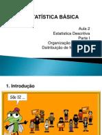 Unidade 2 - Estatística descritiva (Tabelas Dist Frequência) I