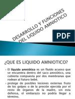 Desarrollo y Funciones Del Liquido Amniotico