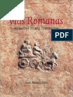 Vías Romanas. Ingeniería y técnica constructiva. Isaac Moreno Gallo.