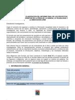 INDICACIONES PARA LA ELABORACIÓN DEL INFORME FINAL DEL PROYECTO DE INVESTIGACIÓN