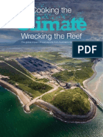 Cooking the climate, Wrecking the Reef