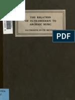 The Relation of Ultramodern to Archaic Music Katherine.ruth.Keyman