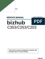 73916367 Konica Minolta Bizhub C203 C253 C353 Field Service Manual