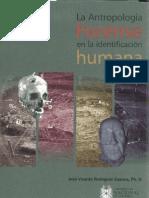 "Rodriguez Cuenca, Jose Vicente. ""LA ANTROPOLOGIA FORENSE EN LA IDENTIFICACION HUMANA"""
