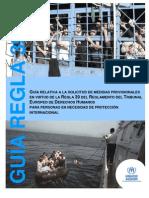 Guía Relativa a la Solicitud de Medidas Provisionales en Virtud de la Regla 39 del Reglamento del Tribunal Europeo de Derechos Humanos para Personas en Necesidad de Protección Internacional