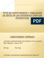 Tipos de cuestionarios y tabulación de datos en