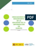 DOSSIER DE INDICADORES DE SEGUIMIENTO DE LA SOCIEDAD DE LA INFORMACIÓN EN EUROPA (JULIO 2012)