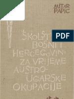 Mitar Papić - Školstvo u BiH u vrijeme Austro-Ugarske