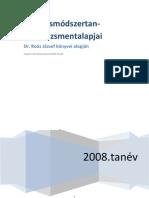 Vezetésmódszertan + Menedzsment alapjai - Dr Roóz József könyvei alapján