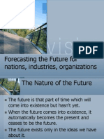 Forecasting the Future for Nations, Industries,