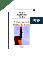 Lygia Fagundes Telles - A Estrutura da Bolha de Sabão (pdf)(rev)