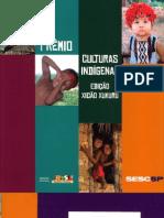 Catálogo Prêmio Culturas Indígenas 2007 - Edição Xicão Xukuru