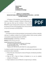 Edital Selecao Doutorado - Alunos Veteranos Turma 2012. PPGS